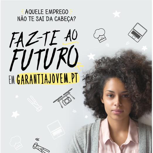 Faz-te ao futuro – Campanha de sensibilização sobre a inatividade e o desemprego jovem